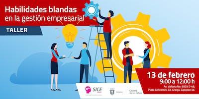 Habilidades blandas en la gestión empresarial