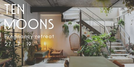 TEN MOONS - PREGNANCY RETREAT  tickets