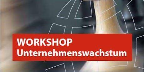 Workshop Unternehmenswachstum - Wachstum mit Plan und Erfolg Tickets
