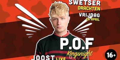 P.O.F X Kingsnight X Joost X Crooxs