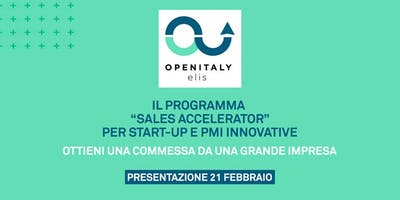 """Sales Accelerator"" di OPEN ITALY, programma per Start-up e PMI innovative"