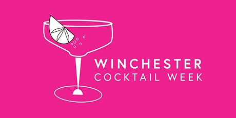 Winchester Cocktail Week 2020 tickets
