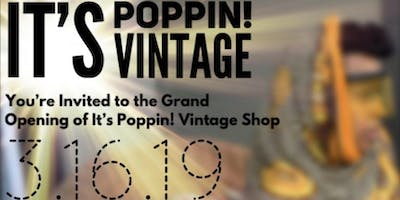 It's Poppin! Vintage Grand Opening