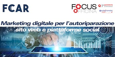 Marketing digitale per l'autoriparazione: sito web e piattaforme social