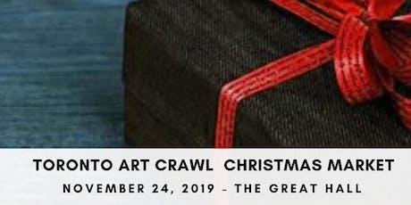 Toronto Art Crawl Christmas Market - 5th Anniversary! tickets