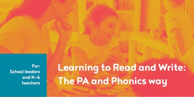 Learning to Read and Write: The PA and Phonics way