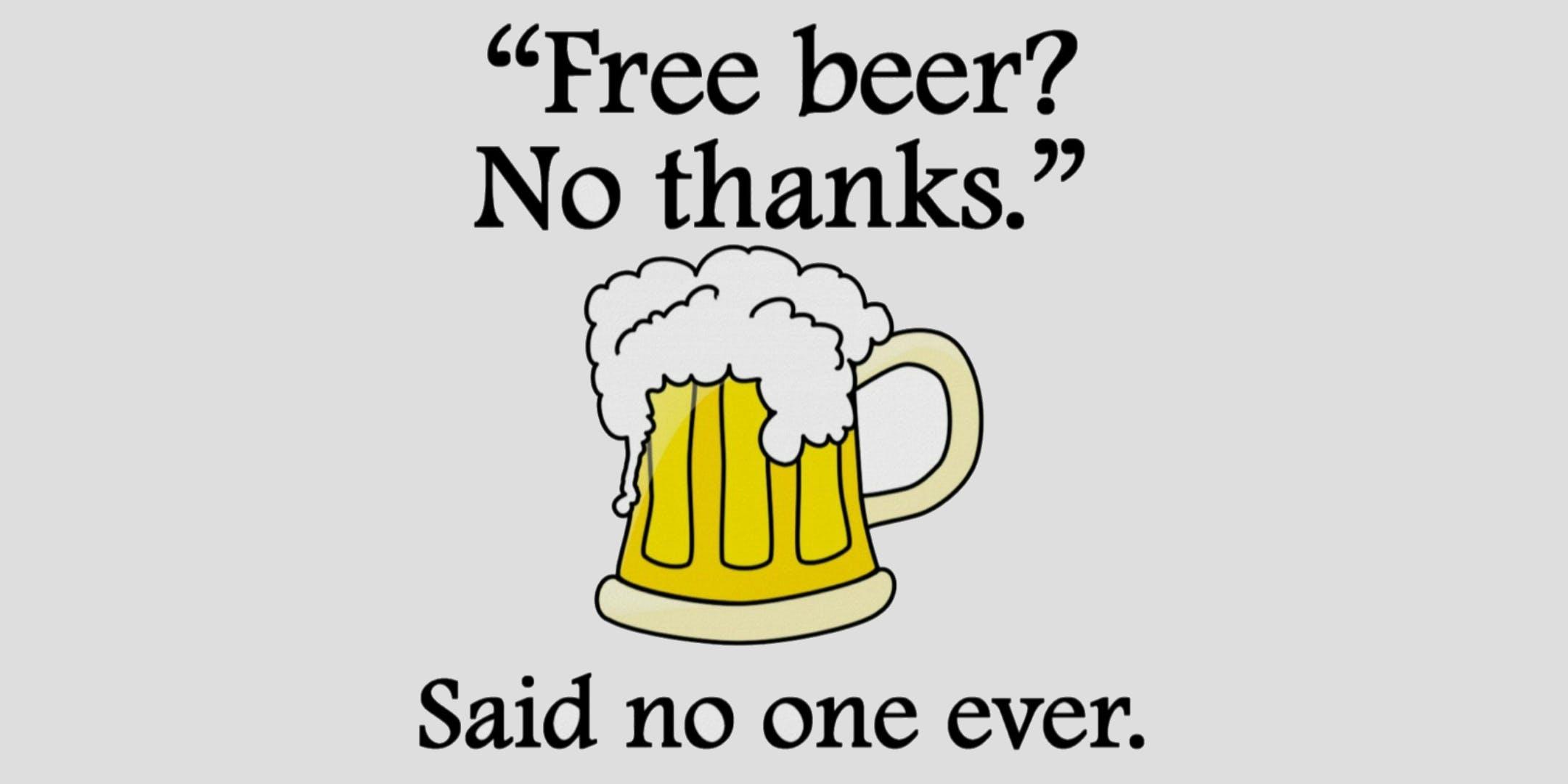 FREE BEER Mon - Weds