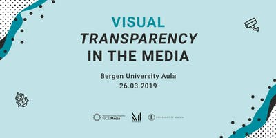 Visual Transparency in the Media