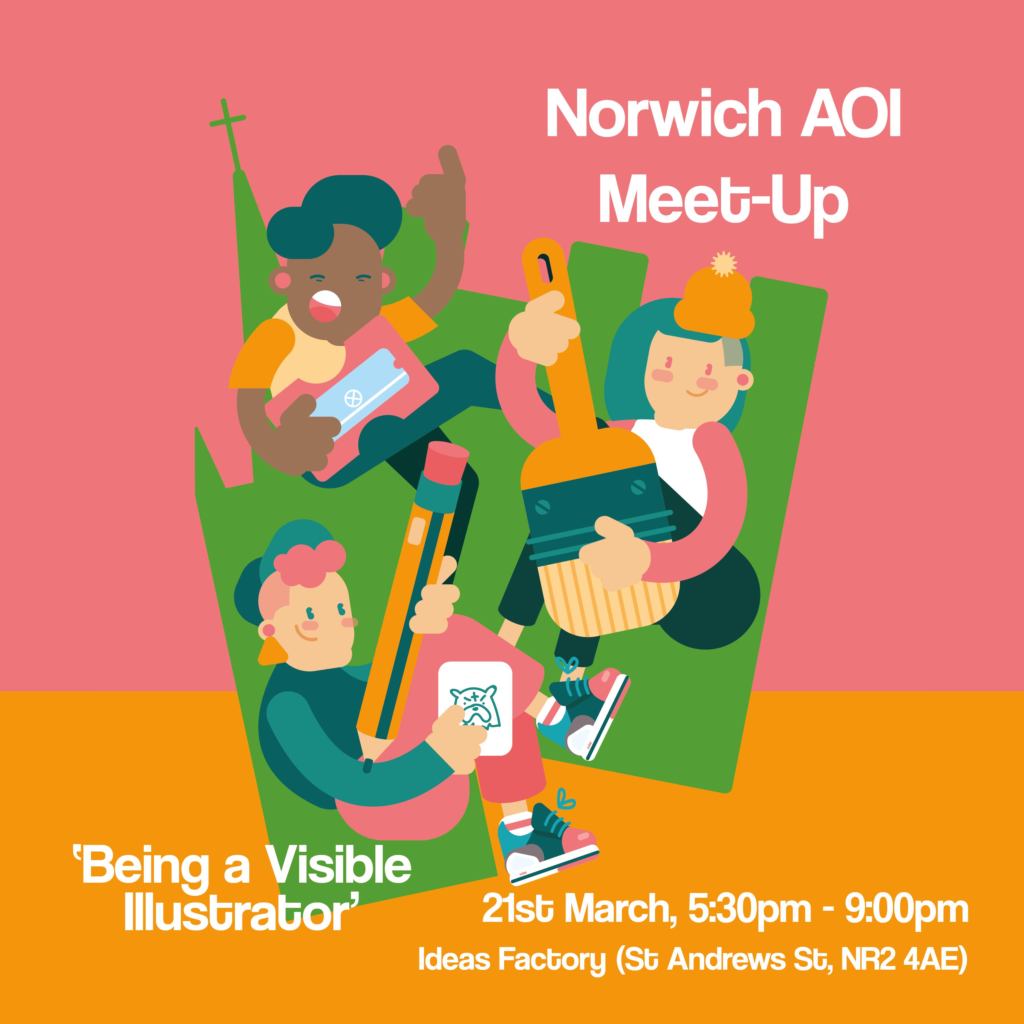 Norwich AOI Meetup: Episode I 'Being a Visibl