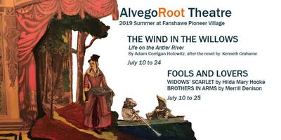 The Wind in the Willows: Life on the Antler River, July 11, 17, 18, 23 at 7:30 p.m.