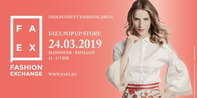 FAEX Pop Up Store - Hannover
