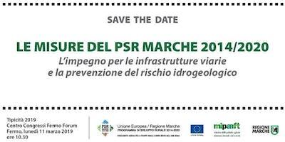 PSR Marche 2014/2020 - L'impegno per le infrastrutture viarie e la prevenzione del rischio idrogeologico