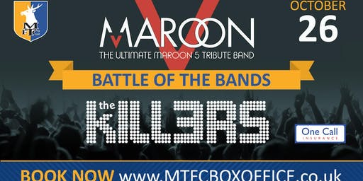 Maroon V vs the KILL3RS Tribute Night - Two Amazing Bands, One Great Night.