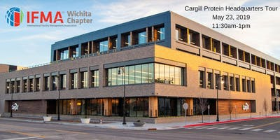 IFMA Wichita May 2019 - Cargill Protein Headquarters Tour
