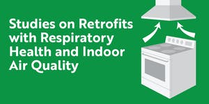 Studies on Retrofits with Respiratory Health, and...