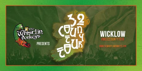 The Whistlin' Donkeys - 32 County Tour - Wicklow - The Avon tickets