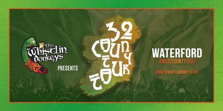 The Whistlin' Donkeys - 32 County Tour - Waterford - Shortts and Project tickets
