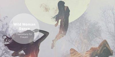Wild Woman Dance – Trancetanz für Frauen