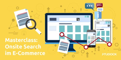 Masterclass: Onsite Search im E-Commerce