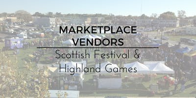 2019 Marketplace Vendors (Scottish Festival & Highland Games)