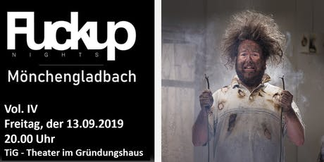 FUCKUP NIGHTS MÖNCHENGLADBACH - VOL IV Tickets
