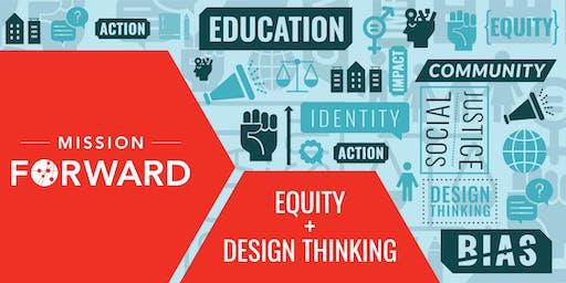 Equity + Design Thinking Days