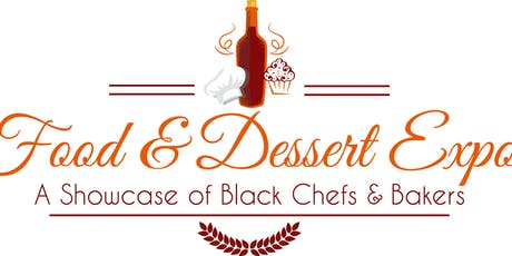 The Black Food & Dessert Expo -  Summer Edition (July 20, 2019) tickets