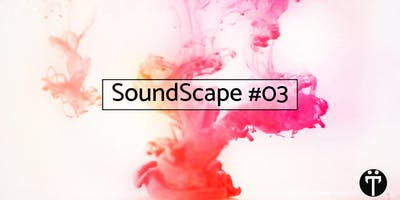 Träumers x SoundScape #03