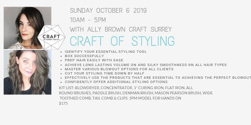 CRAFT WORKSHOP - CRAFT of Styling with Ally Brown