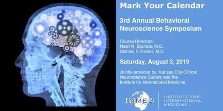 3rd Annual Behavioral Neuroscience Symposium tickets