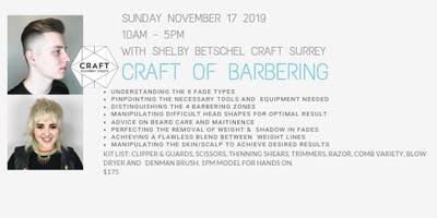 CRAFT WORKSHOP - CRAFT of Barbering with Shelby Betschel