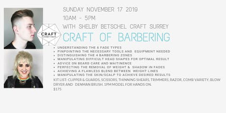 CRAFT WORKSHOP - CRAFT of Barbering with Shelby Betschel tickets