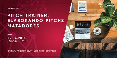 Pitch Trainer: elaborando pitchs matadores