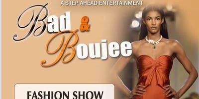Bad & Boujee Fashion Show & Pamper Day ( Vendor Fee)