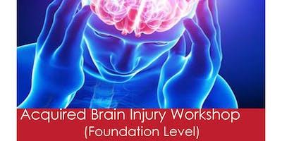 Acquired Brain Injury Workshop - Foundation Level