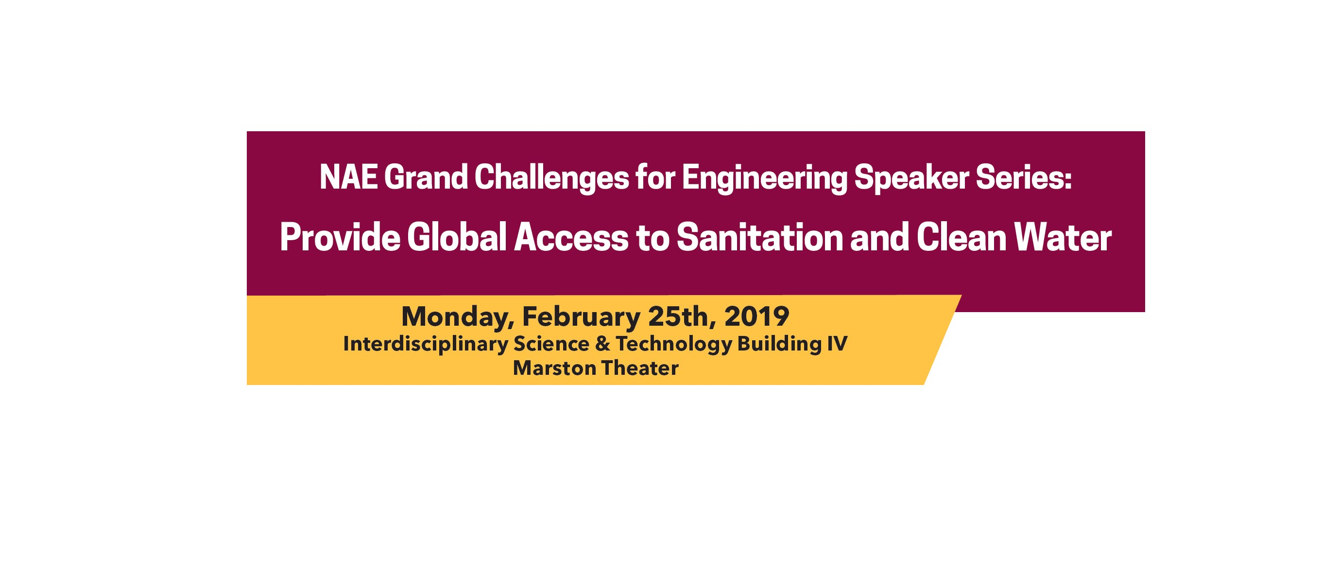 NAE Grand Challenges for Engineering Speaker Series: Provide Global Access to Sanitation and Clean Water