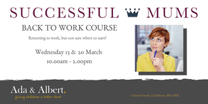 Successful Mums Back to Work Course in Chislehurst
