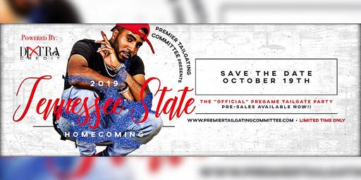 TSU Ultimate Pre-Game Homecoming Tailgate Party 2019, Hosted by: Premier Tailgating Committee