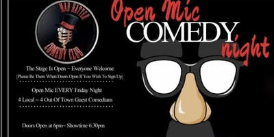Mad Hatter Comedy Open Mic Night Early Show