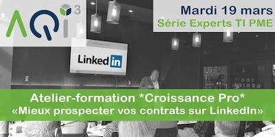 """COMPLET - Atelier-formation *Croissance Pro* : """"Mieux prospecter vos contrats sur LinkedIn"""""""