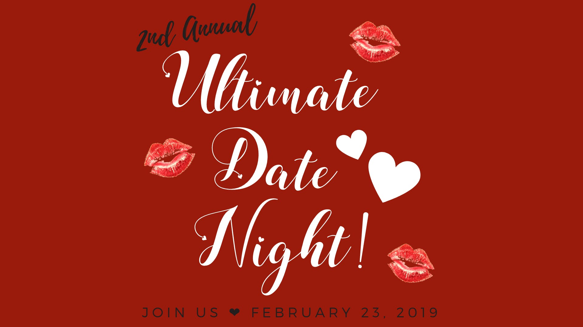 2nd Annual Ultimate Date Night - Laugh, Learn