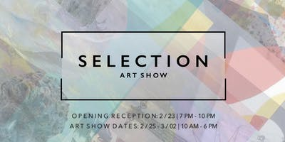 S E L E C T I O N Art Show| Russian Series Opening Reception
