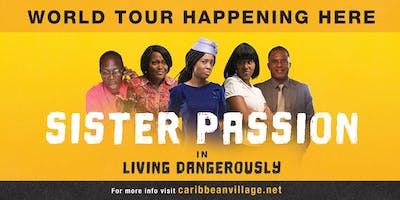 Living Dangerously - Sister Passion & Friends