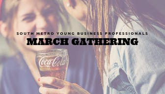 South Metro Young Professionals March Gatheri