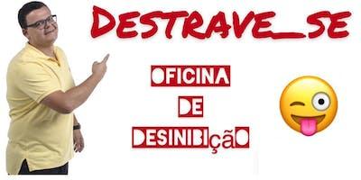 DESTRAVE-SE