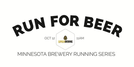 Beer Run - Lupulin Brewery - Part of the 2019 MN Brewery Running Series tickets