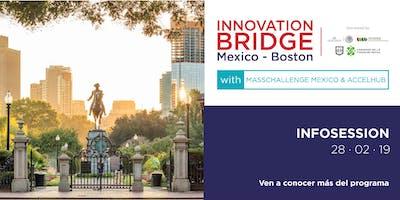 Infosession 2 - Innovation Bridge Boston-Mexico @ MCMX Office