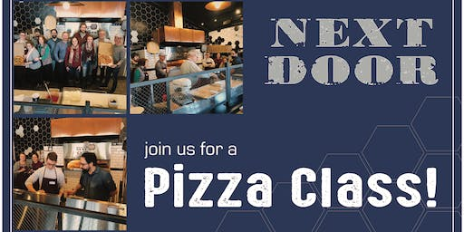 Next Door Pizza Making Class!