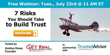 7 Risks You Should Take to Build Trust  - TrustMatters Series Tickets