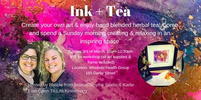 Ink + Tea - A morning of creating art with inks